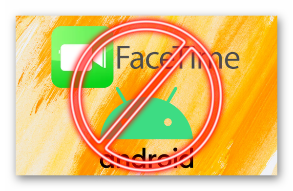 Картинка FaceTime на Android